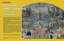 DOSSIER : JUDAÏSME ET CHRISTIANISME : SÉPARATION OU RUPTURE ?